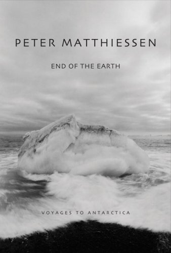 End of the Earth: Voyaging to Antarctica