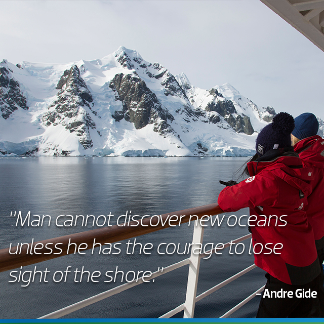 Travel Quote: Man cannot discover new oceans unless he has the courage to lose sight of the shore - Andre Gide