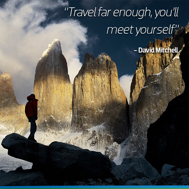 Travel Quote : Travel far enough, you'll meet yourself - David Mitchell.