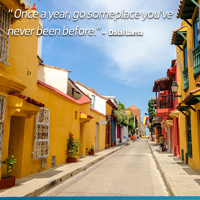 Travel Quote: Once a year, go someplace you've never been before