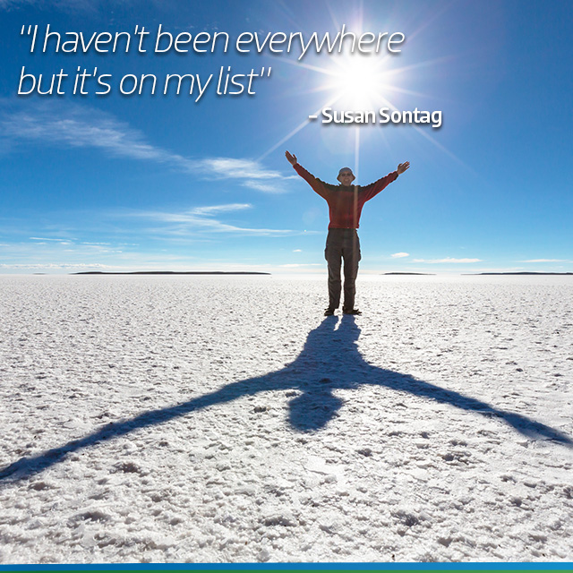 Travel Quote: I haven't been everywhere, but it's on my list