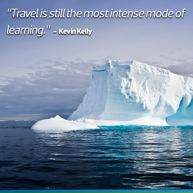 Travel Quotes: Travel is still the most intense mode of learning.