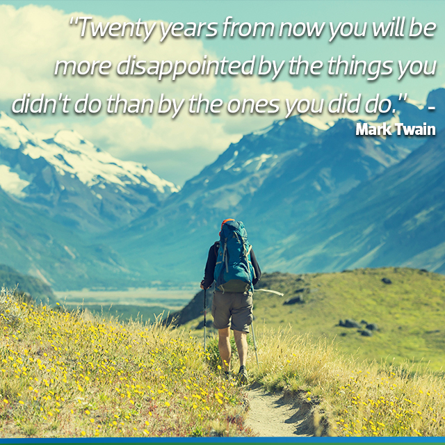 travel quotes: twenty years from now you will me more dissapointed by the things you didnt't do than by the ones you did do.