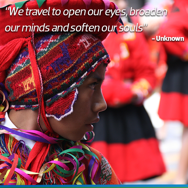 Travel Quote: We travel to open our eyes, broaden our minds and soften our souls - Unknown