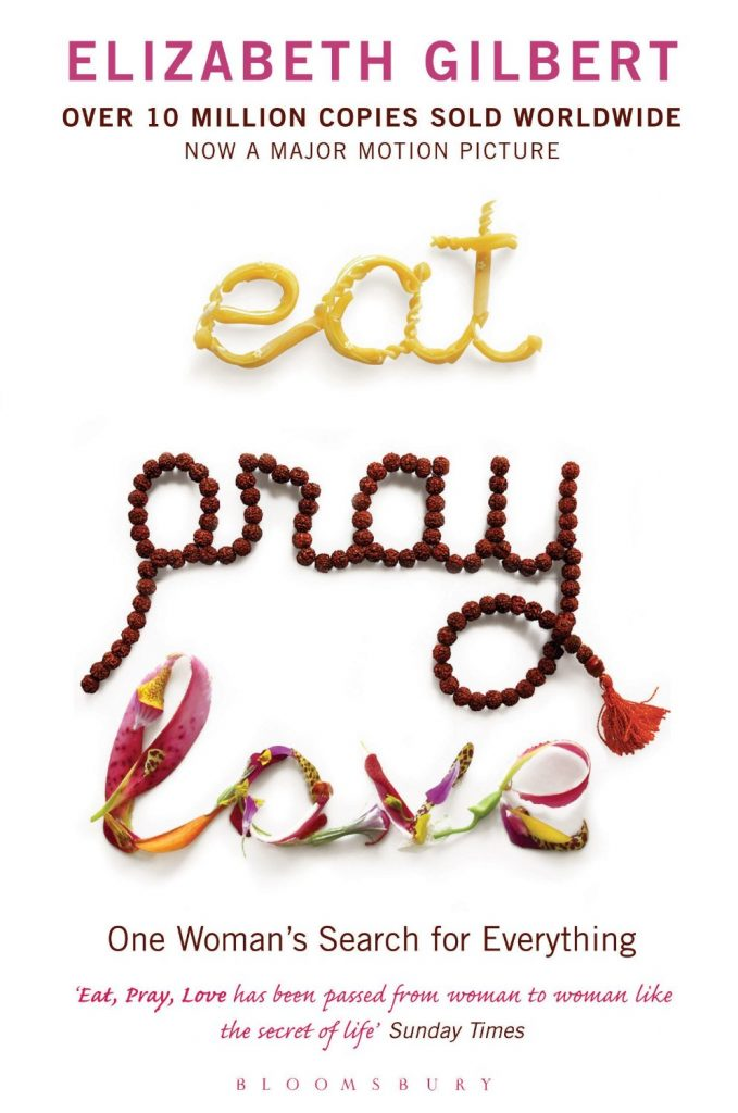 Eat, pray, love. part of Top 10 Books to Inspire Wanderlust. Photo credit: Amazon.com