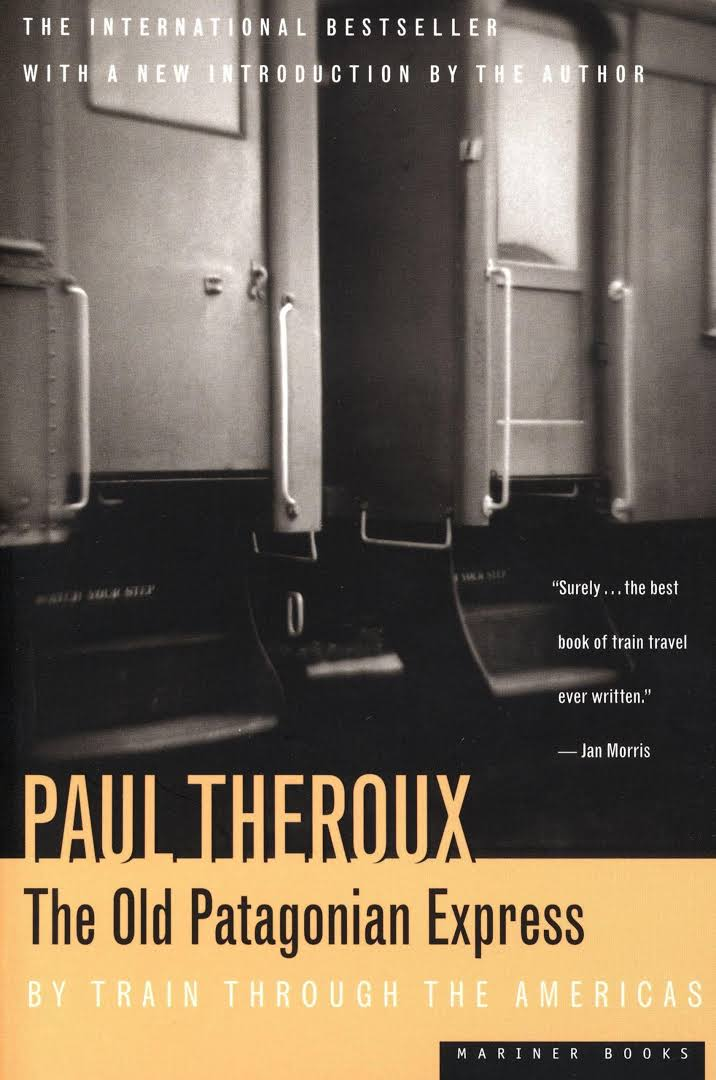 The Old Patagonian Express by Paul Theroux book cover